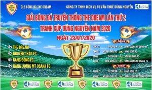 Giải bóng đá CLB Dream - Tranh cúp Dũng Nguyễn năm 2020